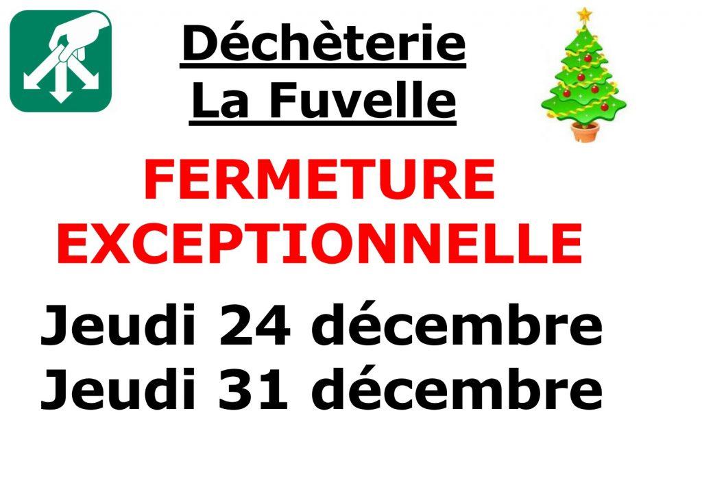 La déchèterie de la Fuvelle sera exceptionnellement fermée les 24 et 31 décembre 2020.
